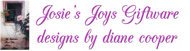 Josie's Joys HandPainted Giftware <br />designs by diane cooper